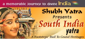 Shubh Yatra Presents South India Yatra